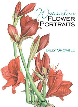 Watercolour Flower Portraits 9781844480661
