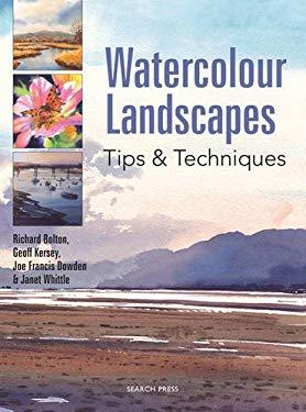 Watercolour Landscapes: Tips & Techniques 9781844484317