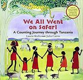 We All Went on Safari: A Counting Journey Through Tanzania 7463643