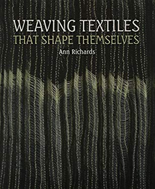 Weaving Textiles That Shape Themselves 9781847973191