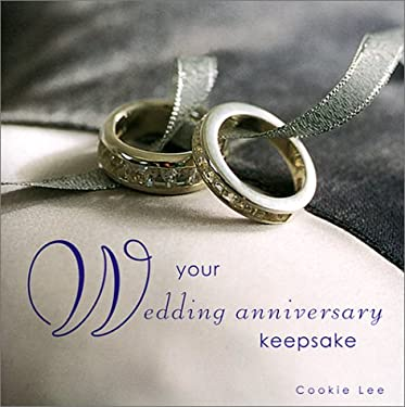 Wedding Anniversaries: From Paper to Diamond 9781841722061