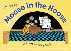 Wee Moose in the Hoose: a Scots Counting Book 9781845020859