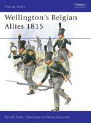 Wellington's Belgian Allies 1815 9781841761589