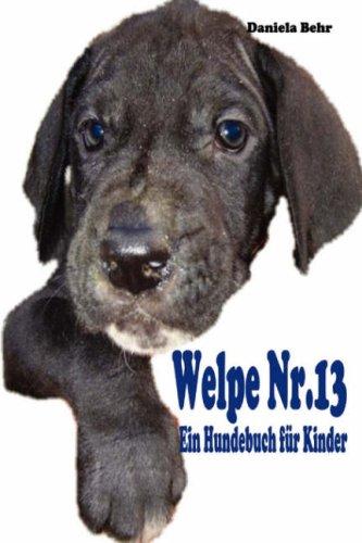 Welpe NR. 13 - Ein Hundebuch Fr Kinder 9781847537171