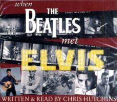 When the Beatles Met Elvis 9781842260104
