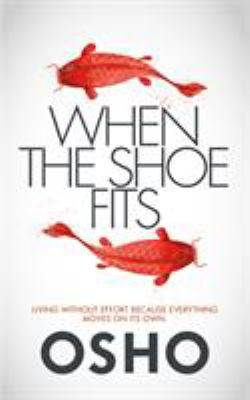 When the Shoe Fits: Stories of the Taoist Mystic Chuang Tzu 9781842930854