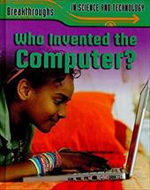 Who Invented the Computer? 7529644