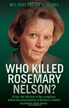 Who Killed Rosemary Nelson? 9781843583172