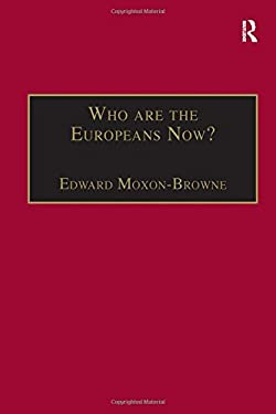 Who are the Europeans Now? 9781840144291