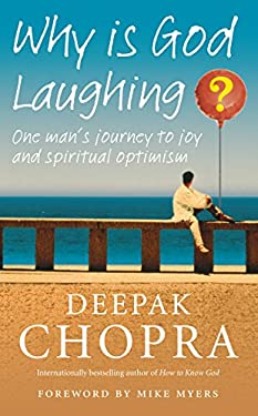 Why is God Laughing?: One Man's Journey to Joy and Spiritual Optimism 9781846041402
