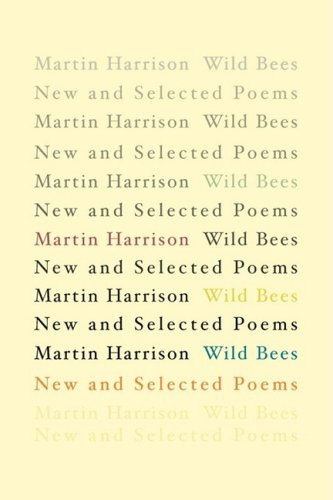 Wild Bees: New and Selected Poems 9781848610088