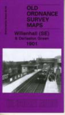 Willenhall (SE) and Darlaston Green 1901: Staffordshire Sheet 63.09b 9781847842473