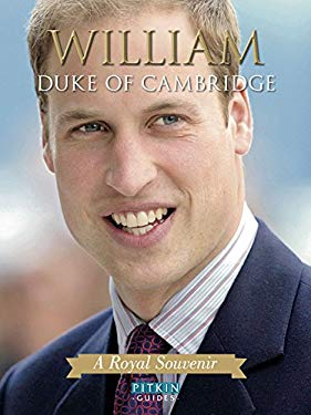 William Duke of Cambridge: A Royal Souvenir 9781841653747