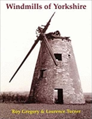 Windmills of Yorkshire