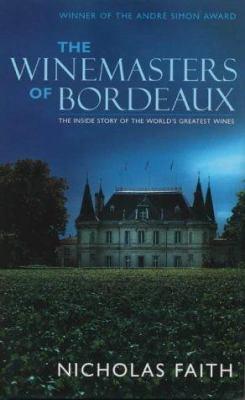 Winemasters of Bordeaux 9781844425006