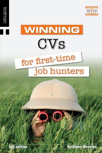 Winning CVs for First Time Job Hunters 9781844551613