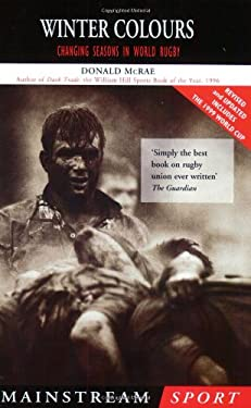 Winter Colours: Changing Seasons in World Rugby 9781840182477
