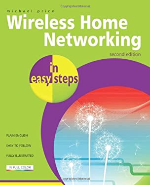 Wireless Home Networking in Easy Steps 9781840783650