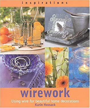 Wirework: Creating Beautiful Decorations and Accessories for the Home 9781842153352