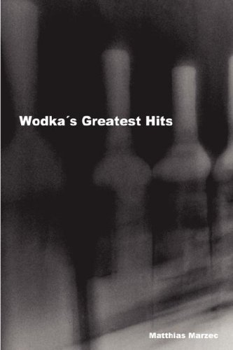 Wodka's Greatest Hits 9781847530769