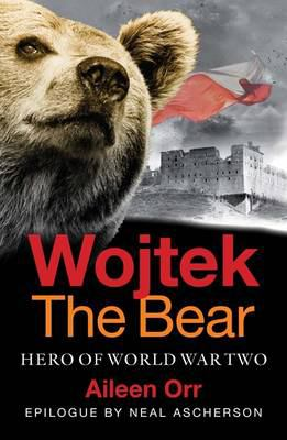 Wojtek the Bear: Polish War Hero 9781843410577