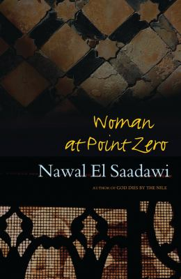 Woman at Point Zero: Second Edition 9781842778722