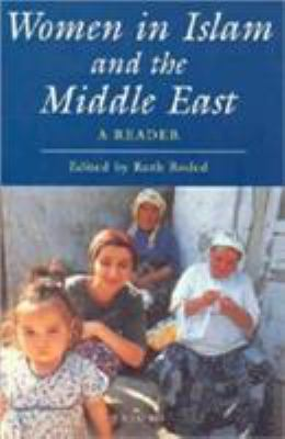 Women in Islam and the Middle East: A Reader 9781845113858