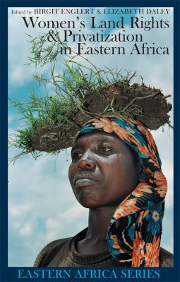 Women's Land Rights & Privatization in Eastern Africa 9781847016119