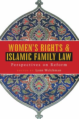 Women's Rights and Islamic Family Law: Perspectives on Reform 9781842770948
