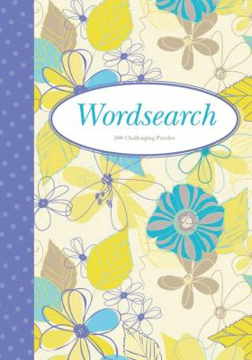 Wordsearch: 200 General-Knowledge Puzzles 9781848586192