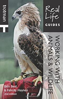 Real Life Guide: Working with Animals and Wildlife 9781844551521