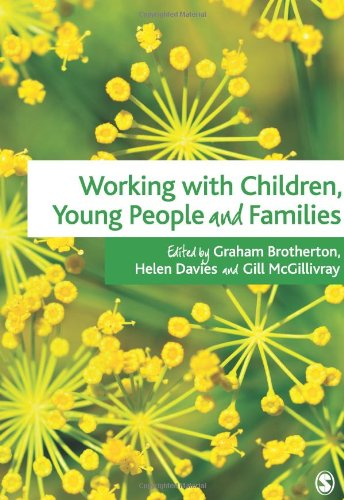 Working with Children, Young People and Families 9781848609891