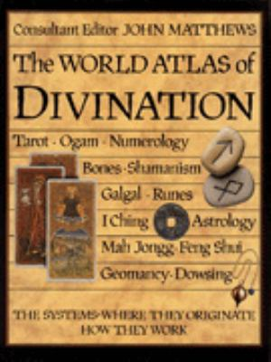 World Atlas of Divination, the 9781840560497