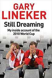 Still Dreaming: My Inside Account of the 2010 World Cup 7522220