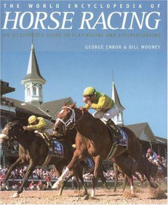 World Encyclopedia of Horse Racing 9781842222447