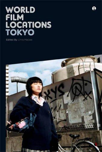 World Film Locations: Tokyo 9781841504834