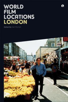 World Film Locations: London 9781841504841