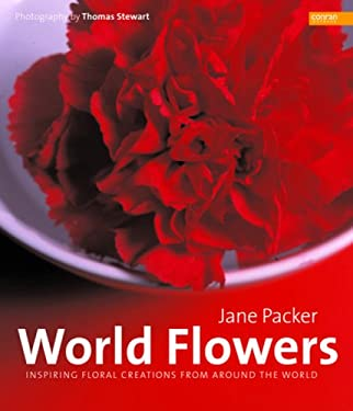 World Flowers: Inspiring Floral Creations from Around the World 9781840914719