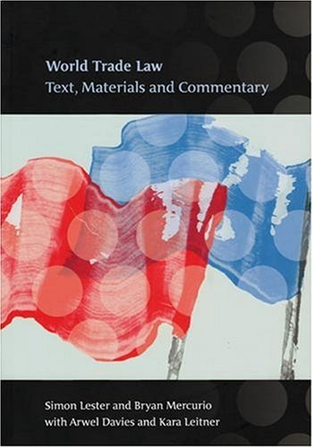 World Trade Law: Text, Materials and Commentary 9781841136608