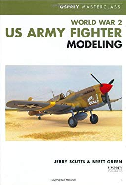 World War 2 US Army Fighter Modeling 9781841760612