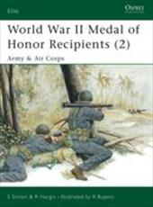 World War II Medal of Honor Recipients (2): Army & Air Corps 7467972