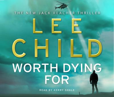Worth Dying For: (Jack Reacher 15) 9781846572586