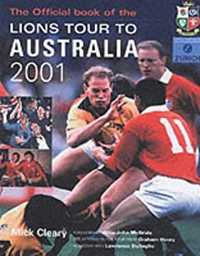 Wounded Pride: The Official Book of the Lions Tour to Australia 2001 9781840185188