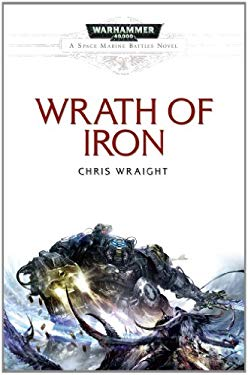 Wrath of Iron 9781849701822