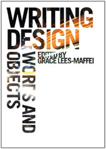 Writing Design: Words and Objects 9781847889553