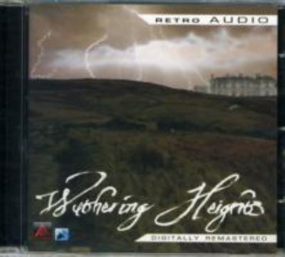 Wuthering Heights: A Classic Audio Play