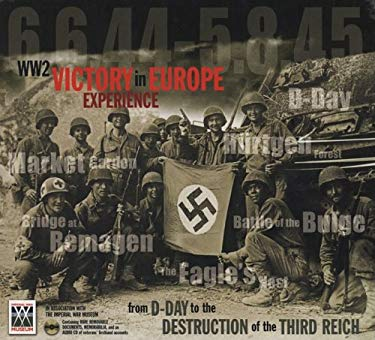 Ww2 Victory in Europe Experience: From D-Day to the Destruction of Thethird Reich [With Audio CD] 9781844425099
