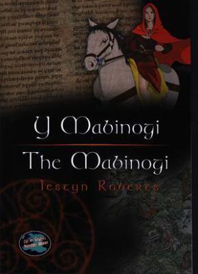 Y Mabinogi / the Mabinogi
