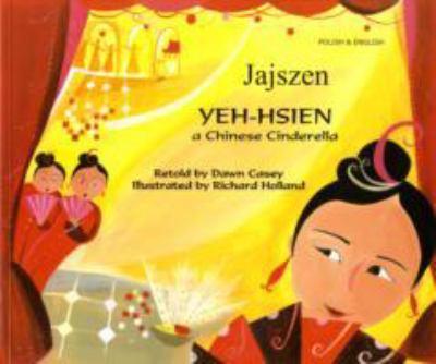 Yeh-Hsien: A Chinese Cinderella 9781846111402