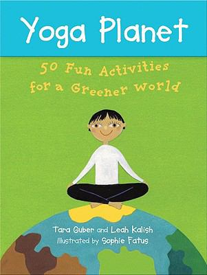 Yoga Planet Card Game: 50 Fun Activities for a Greener World 9781846861819